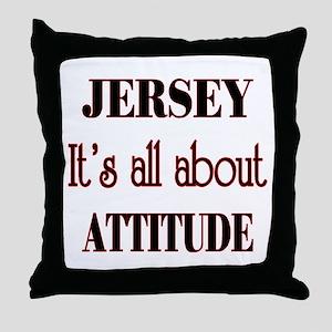 Jersey Attitude Throw Pillow