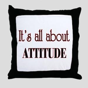 attitude Throw Pillow