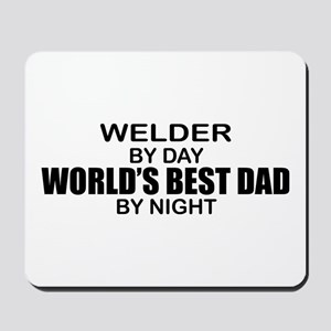 World's Best Dad - Welder Mousepad