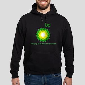 BP, Bringing Oil... Hoodie (dark)