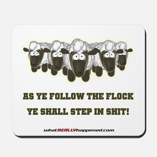 Follow The Flock Mousepad