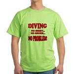 Diving - No Shirt, No Shoes, Green T-Shirt