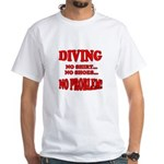 Diving - No Shirt, No Shoes, White T-Shirt