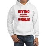 Diving - No Shirt, No Shoes, Hooded Sweatshirt