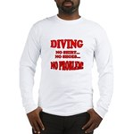 Diving - No Shirt, No Shoes, Long Sleeve T-Shirt