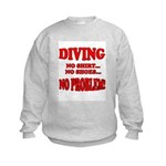 Diving - No Shirt, No Shoes, Kids Sweatshirt