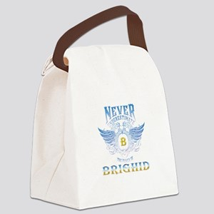 never underestimate the brighid Canvas Lunch Bag