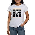 Made Divorce Women's T-Shirt