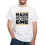 Made Divorce White T-Shirt