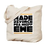 Made Divorce Tote Bag