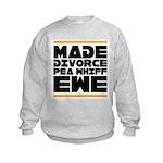 Made Divorce Kids Sweatshirt