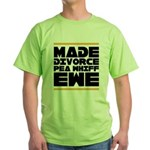 Made Divorce Green T-Shirt