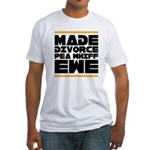Made Divorce Fitted T-Shirt