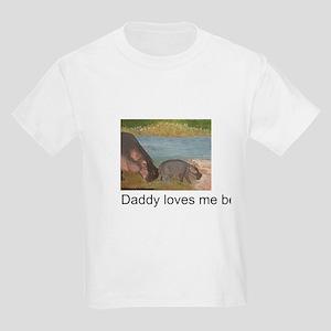 Daddy Loves Me Best! Kids Light T-Shirt