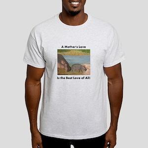 A Mother's Love is the Best L Light T-Shirt
