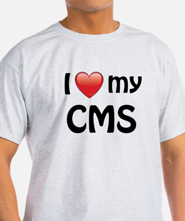 I Love My CMS T-Shirt