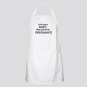 if_its_not_a_baby Apron