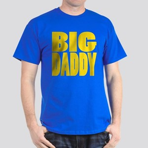 Big Daddy Dark T-Shirt
