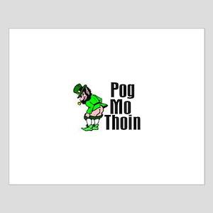 Pog Mo Thoin Small Poster