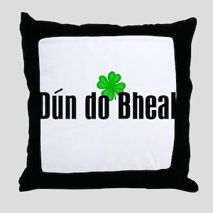 Dun do Bheal Throw Pillow