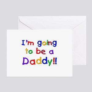 I'm Going to be a Daddy Greeting Card