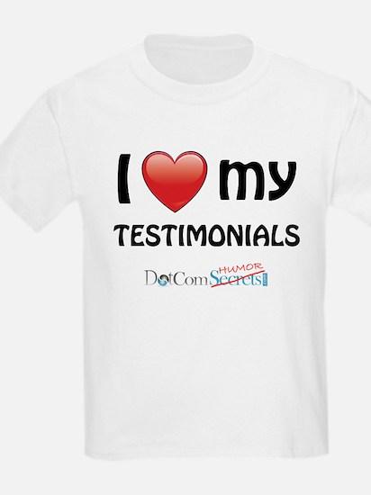 I Love My Testimonials T-Shirt