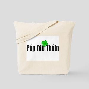Pog Mo Thoin Text Tote Bag