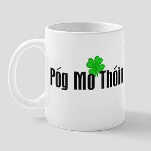 Pog Mo Thoin Text Mug