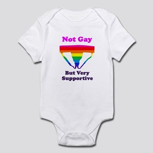 Not Gay But Very Supportive Infant Bodysuit