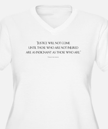 Justice Will Not Come T-Shirt