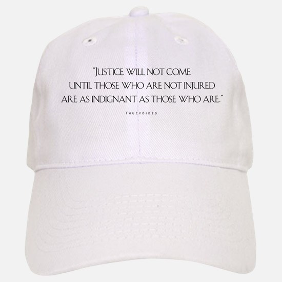 Justice Will Not Come Baseball Baseball Cap