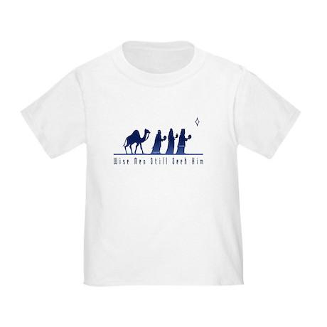 Wise Men Still Seek Him Toddler T-Shirt