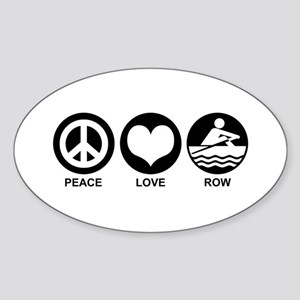 Peace Love Row Sticker (Oval)
