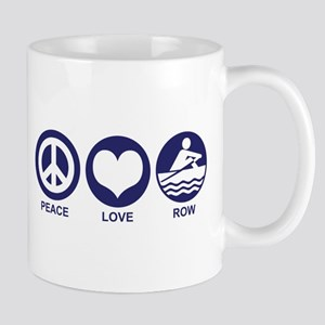 Peace Love Row Mug
