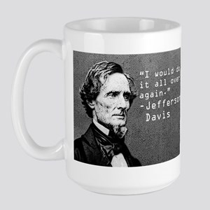 Jefferson Davis quote Large Mug
