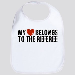 My Heart Belongs To The Referee Bib