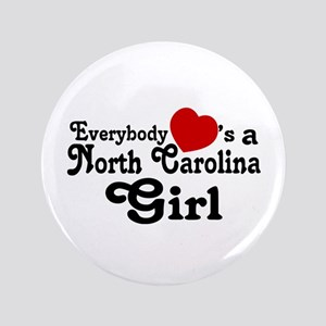 "Everybody Hearts a NC Girl 3.5"" Button"