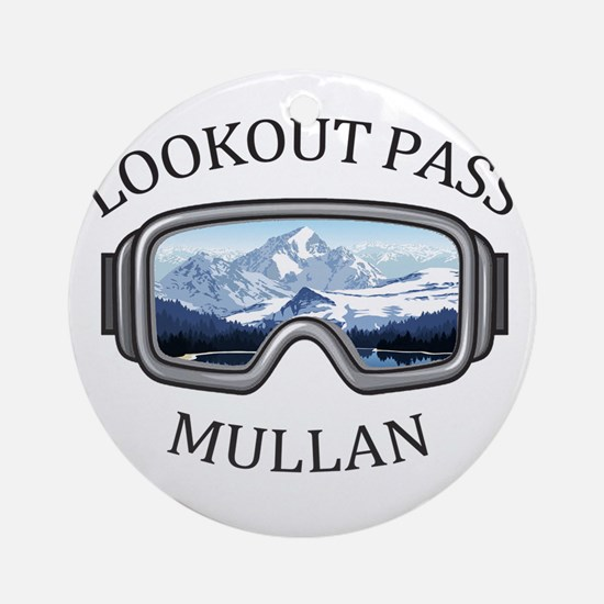 Lookout Pass - Mullan - Idaho Round Ornament