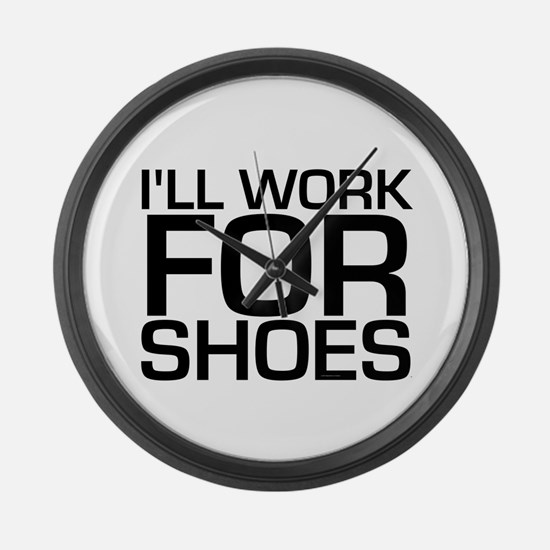 Work for Shoes Large Wall Clock