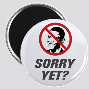 Sorry Yet? Anti Obama Magnet