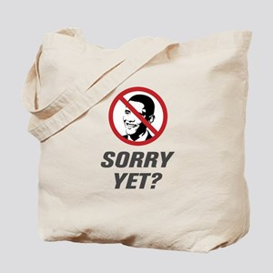 Sorry Yet? Anti Obama Tote Bag