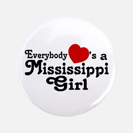 """Everybody Hearts a MS Girl 3.5"""" Button"""