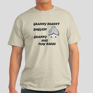 GRANNY DOESN'T BABYSIT Light T-Shirt