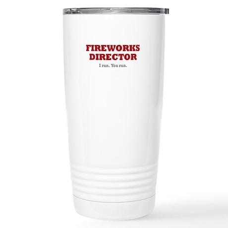 Fireworks Director - Stainless Steel Travel Mug