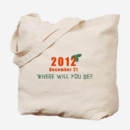Where will you be? Tote Bag