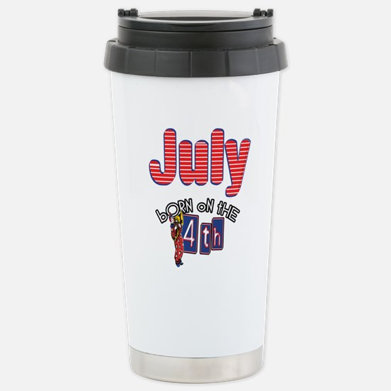 Born on the 4th of July Stainless Steel Travel Mug