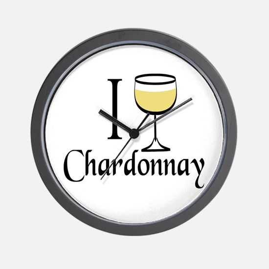 I Drink Chardonnay Wall Clock