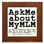Ask Me about My MLM Framed Tile