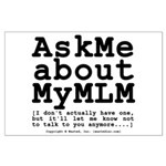 Ask Me about My MLM Large Poster