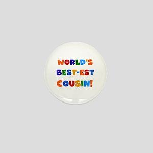 World's Best-est Cousin Mini Button